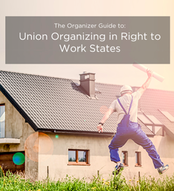 Union Organizing in Right to Work States Guide